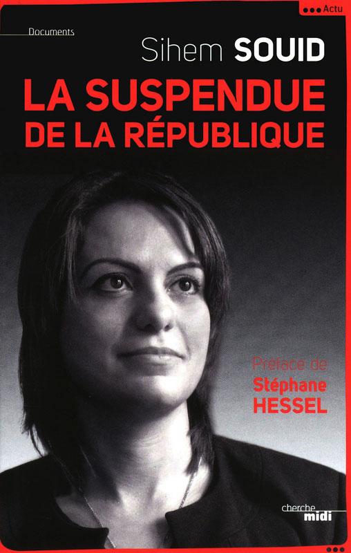 Sihem Souid - La suspendue de la République
